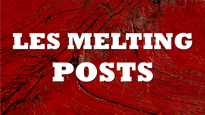 les melting posts